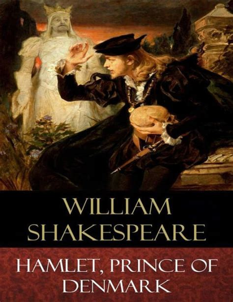 Hamlet, Prince of Denmark: Explanatory Notes by William