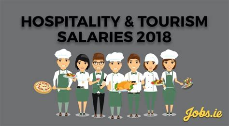 Salaries in Hospitality & Tourism in 2018 - Jobs