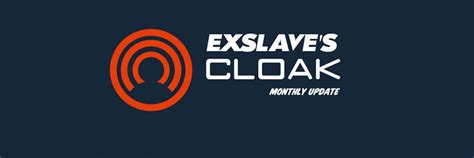 Exslave's Monthly Update: January 2019 | CLOAK