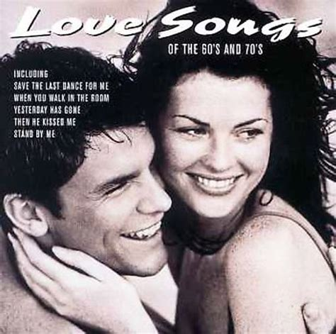 Love Songs of the 60s and 70s - Various Artists | Releases