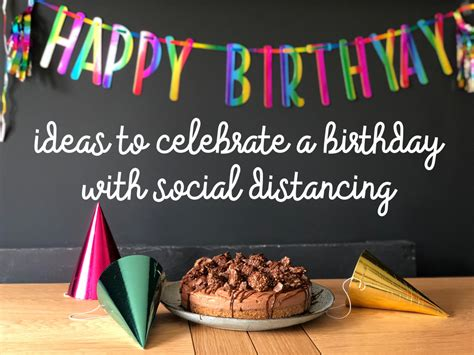 Ideas to Celebrate a Birthday with Social Distancing