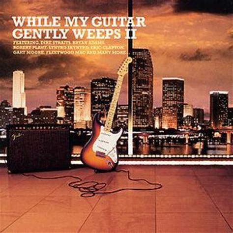 While My Guitar Gently Weeps, Vol