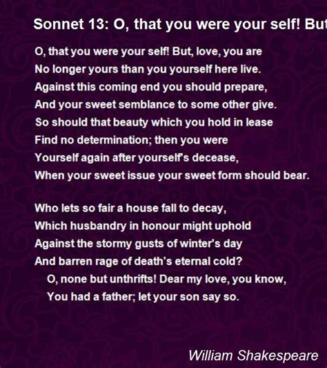 Sonnet 13: O, That You Were Your Self! But, Love, You Are